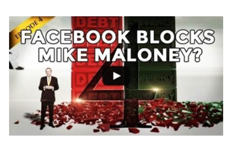 Facebook Blocks Hidden Secrets Of Money Episode 4 - Michael Maloney