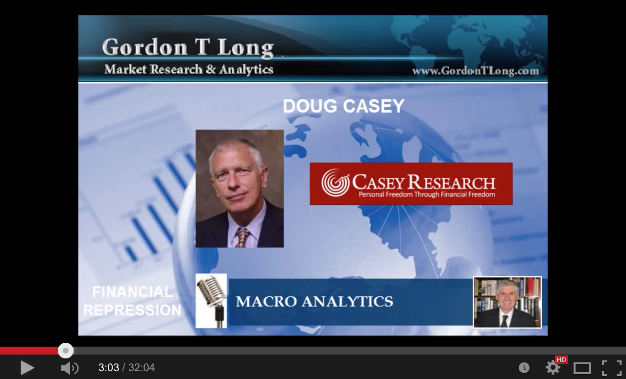FINANCIAL REPRESSION AUTHORITY - with Doug Casey and Gordon T. Long