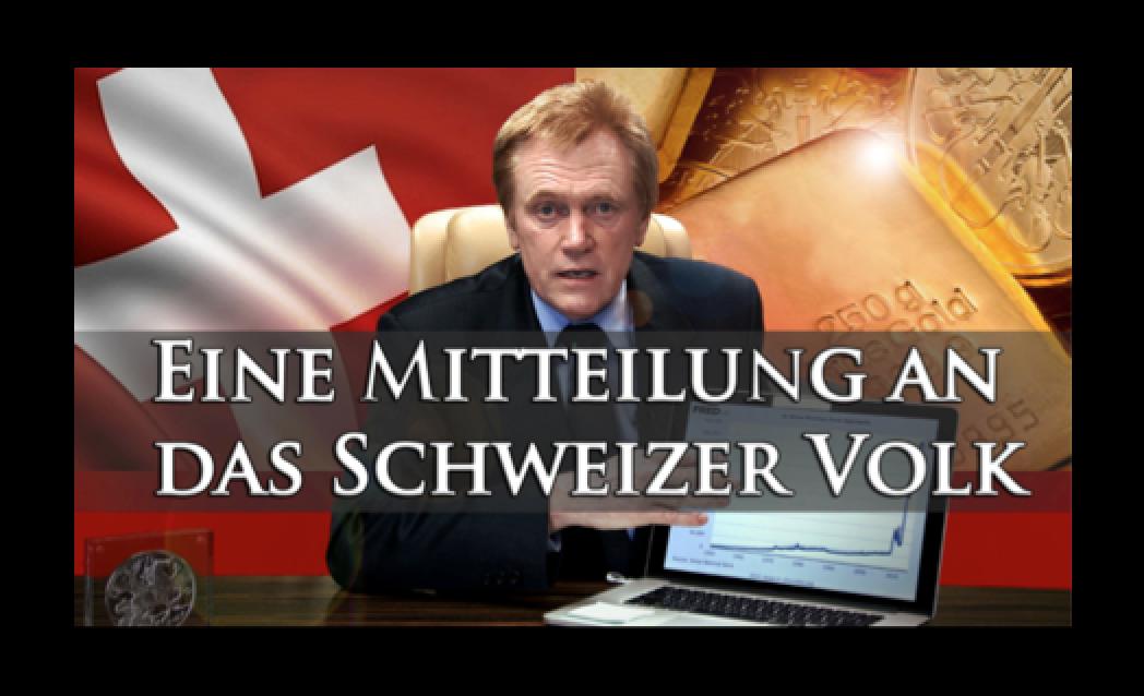 Eine Mitteilung an das Schweizer Volk (A Message To The People Of Switzerland)