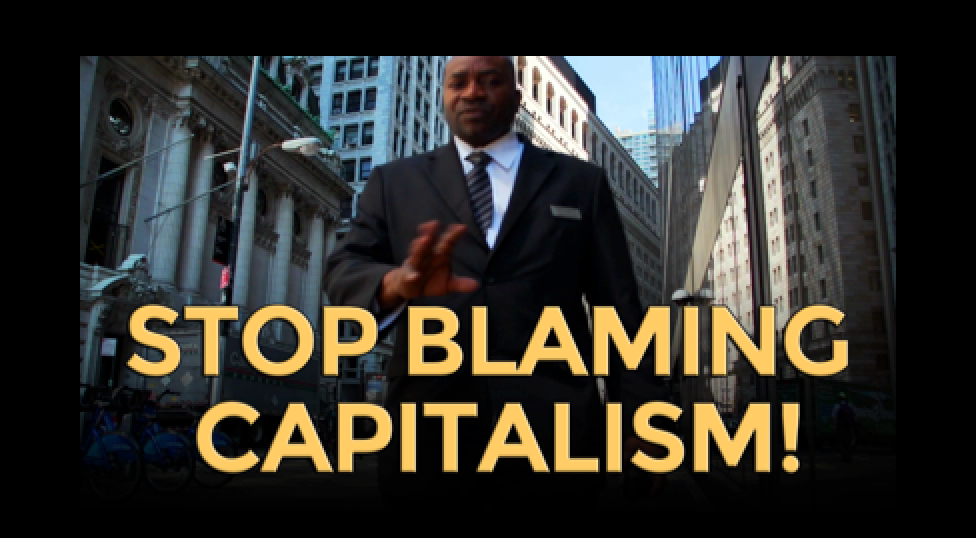 Stop Blaming Capitalism - Mike Maloney