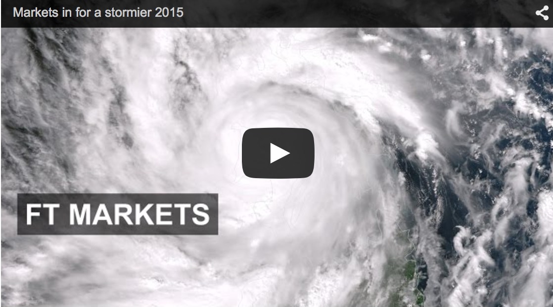 Markets in for a stormier 2015