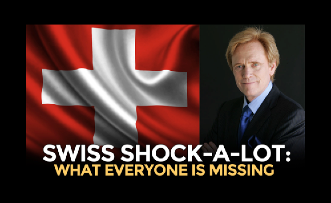 Swiss Shock-A-Lot: What Everyone Is Missing From The Swiss Revaluation