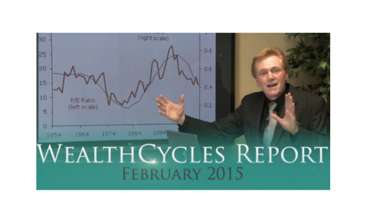 Wealth Cycles Video Report - February 2015