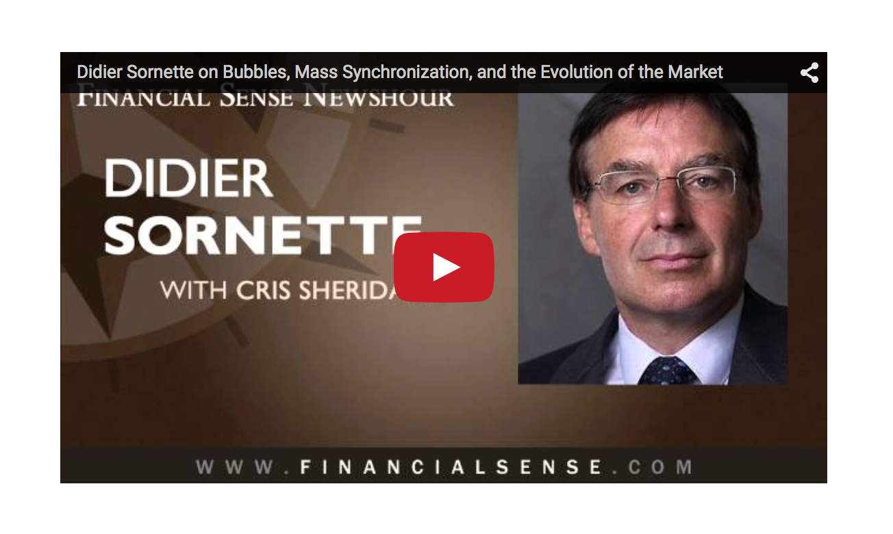 Didier Sornette on Bubbles, Mass Synchronization, and the Evolution of the Market