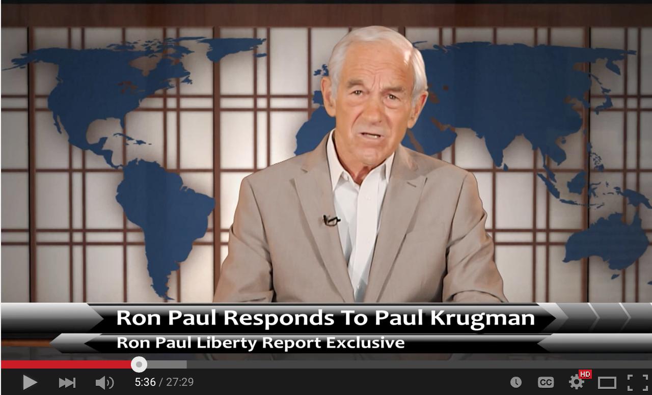 Ron Paul 1 - 0 Paul Krugman