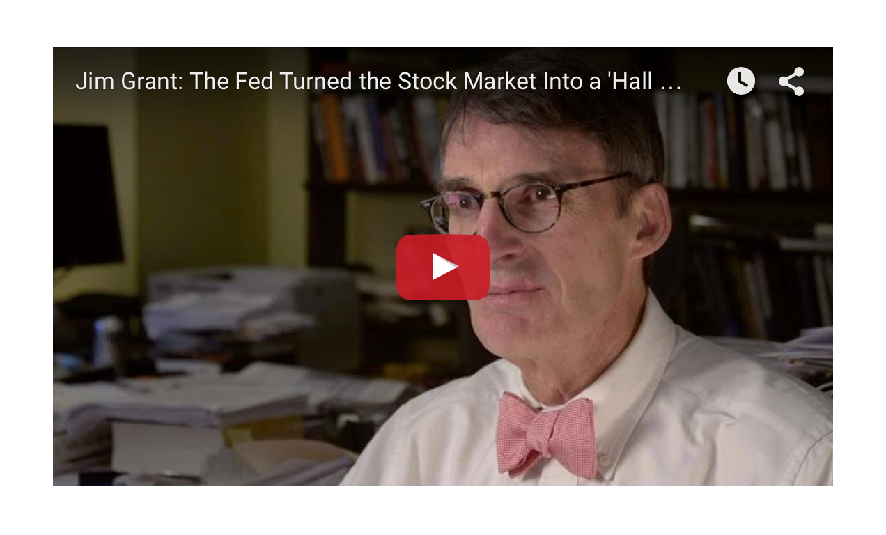 Jim Grant: The Fed Turned the Stock Market Into a 'Hall of Mirrors'