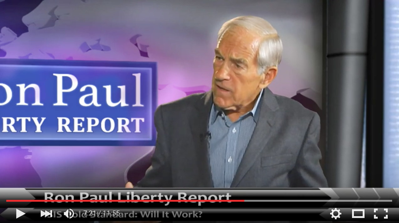 Ron Paul - ISIS Gold Standard: Will it Work?