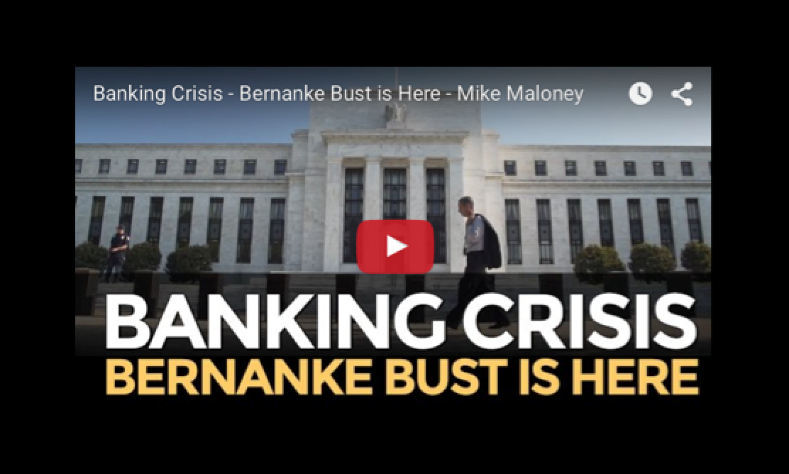 Banking Crisis - Bernanke Bust is Here - Mike Maloney