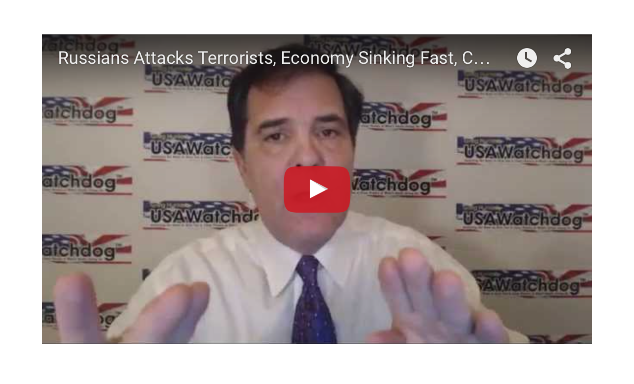 Economy Sinking Fast, Russians Attacks Terrorists, Clinton Email Troubles Mount