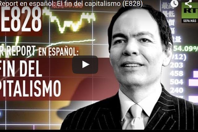 Keiser Report en espa�ol: El fin del capitalismo