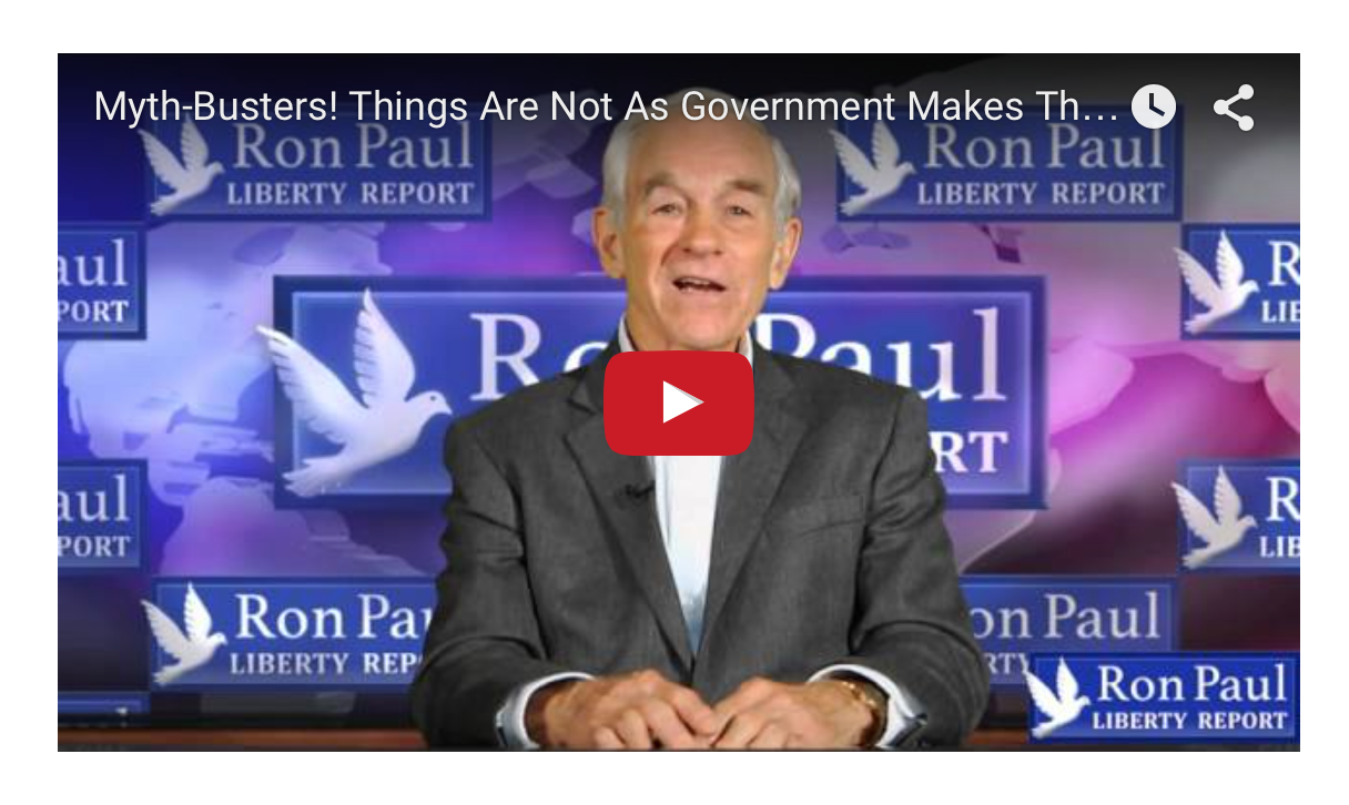 Things Are Not As Government Makes Them Seem - Ron Paul