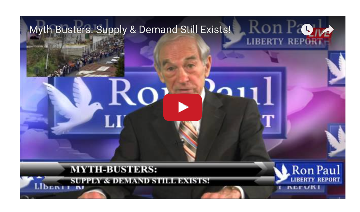 Ron Paul - Supply & Demand Still Exists!