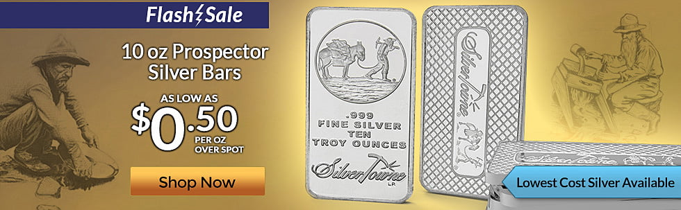 10 oz Prospector Flash Sale