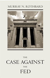 The Case Agains the FED
