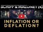 Inflation Or Deflation? Peter Schiff and Mike Maloney (Part 4)