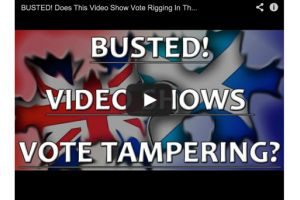 was scottish vote rigging caught on tape?