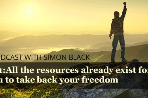all the resources already exist for you to take back your freedom - simon black