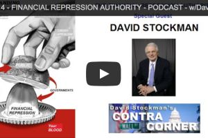 financial repression authority with david stockman gordon t. long
