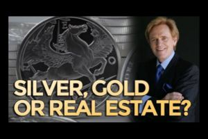 silver, gold, or real estate?