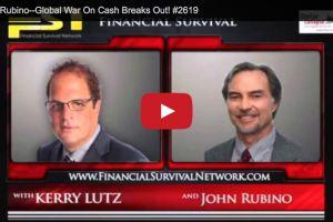 john rubino - global war on cash breaks out!