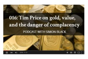 tim price on gold, value, and the danger of complacency