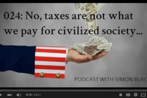 no, taxes are not what we pay for civilized society�
