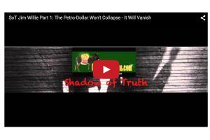 jim willie: the petro-dollar won't collapse - it will vanish (part's 1 & 2)
