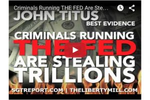 criminals running the fed are stealing trillions  - john titus