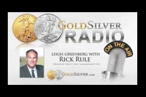 GoldSilver Radio - Rick Rule - The Hallmark Of Our Economy