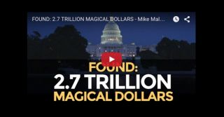 FOUND: 2.7 TRILLION MAGICAL DOLLARS - Mike Maloney